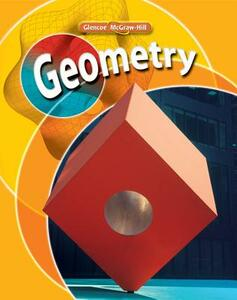 Glencoe Geometry Student Edition - McGraw-Hill Education - cover