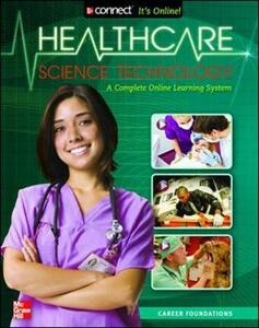 Health Care Science Technology: Career Foundations, Student Edition - Kathryn A. Booth - cover