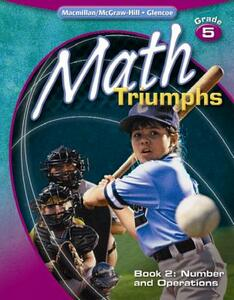 Math Triumphs, Grade 5 Book 2: Number and Operations - McGraw-Hill Education - cover