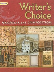 Glencoe Writer's Choice: Grammar and Composition, Grade 12 - cover