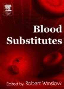 Ebook in inglese Blood Substitutes Winslow, Robert M.