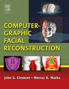 Ebook in inglese Computer-Graphic Facial Reconstruction Clement, John G. , Marks, Murray K.
