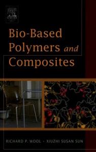 Ebook in inglese Bio-Based Polymers and Composites Sun, Xiuzhi Susan , Wool, Richard