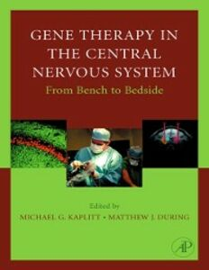 Ebook in inglese Gene Therapy of the Central Nervous System: From Bench to Bedside -, -