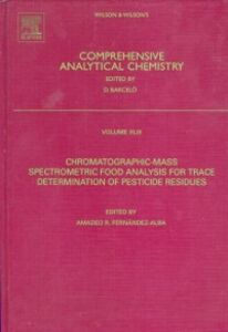 Foto Cover di Chromatographic-Mass Spectrometric Food Analysis for Trace Determination of Pesticide Residues, Ebook inglese di A.R. Fernandez Alba, edito da Elsevier Science