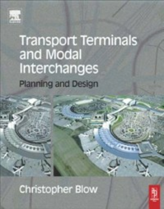 Ebook in inglese Transport Terminals and Modal Interchanges Blow, Christopher
