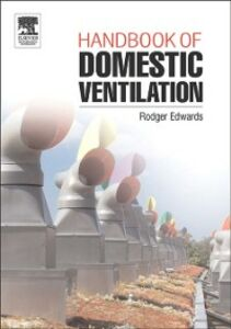 Ebook in inglese Handbook of Domestic Ventilation Edwards, Rodger