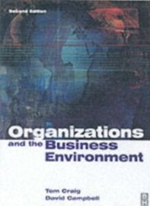 Ebook in inglese Organisations and the Business Environment Campbell, David , Craig, Tom