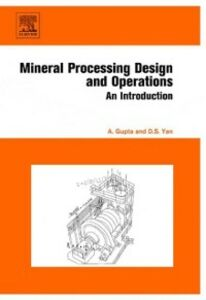 Ebook in inglese Mineral Processing Design and Operation Gupta, Ashok , Yan, Denis S.