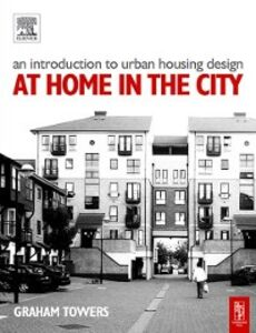 Foto Cover di Introduction to Urban Housing Design, Ebook inglese di Graham Towers, edito da Elsevier Science
