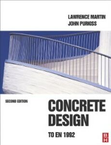 Ebook in inglese Concrete Design to EN 1992, Second Edition Martin, Lawrence , Purkiss, John