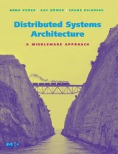 Ebook in inglese Distributed Systems Architecture Pilhofer, Frank , Puder, Arno , Romer, Kay