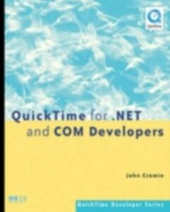 Ebook in inglese QuickTime for .NET and COM Developers Cromie, John