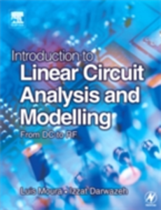 Ebook in inglese Introduction to Linear Circuit Analysis and Modelling Darwazeh, Izzat , Moura, Luis