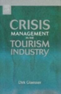Ebook in inglese Crisis Management in the Tourism Industry Glaesser, Dirk