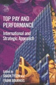 Ebook in inglese Top Pay and Performance Bournois, Frank , Tyson, Shaun