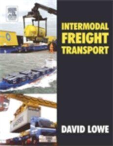 Foto Cover di Intermodal Freight Transport, Ebook inglese di David Lowe, edito da Elsevier Science