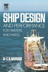 Foto Cover di Ship Design and Performance for Masters and Mates, Ebook inglese di Bryan Barrass, edito da Elsevier Science