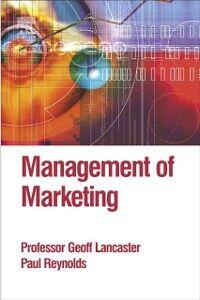 Ebook in inglese Management of Marketing Lancaster, Geoff , Reynolds, Paul