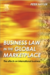 Ebook in inglese Business Law in the Global Marketplace Nayler, Peter A.