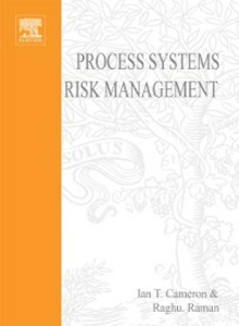 Ebook in inglese Process Systems Risk Management Cameron, Ian T. , Raman, R.
