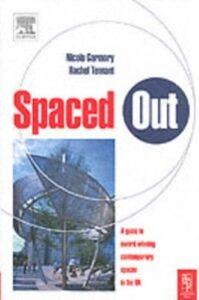 Ebook in inglese Spaced Out Garmory, Nicola , Tennant, Rachel