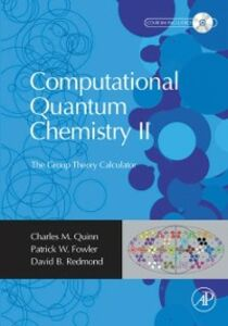 Ebook in inglese Computational Quantum Chemistry II - The Group Theory Calculator Fowler, Patrick , Quinn, Charles M. , Redmond, David