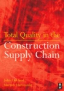 Ebook in inglese Total Quality in the Construction Supply Chain Marosszeky, Marton , Oakland, John S