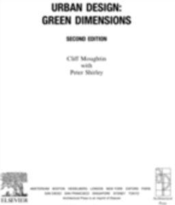 Ebook in inglese Urban Design: Green Dimensions Moughtin, J. C. , Shirley, Peter