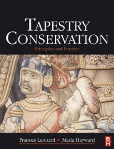 Ebook in inglese Tapestry Conservation: Principles and Practice -, -