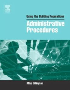 Ebook in inglese Using the Building Regulations: Administrative Procedures Billington, Mike
