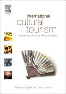 Ebook in inglese International Cultural Tourism Leslie, David , Sigala, Marianna