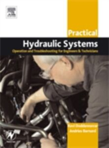 Foto Cover di Practical Hydraulic Systems: Operation and Troubleshooting for Engineers and Technicians, Ebook inglese di AA.VV edito da Elsevier Science