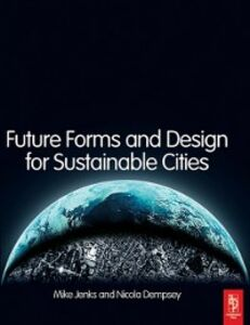 Ebook in inglese Future Forms and Design For Sustainable Cities -, -