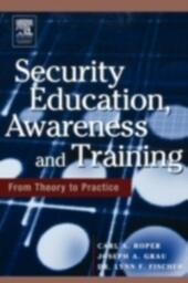 Security Education, Awareness and Training