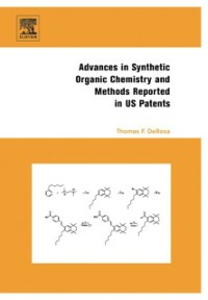 Ebook in inglese Advances in Synthetic Organic Chemistry and Methods Reported in US Patents DeRosa, Thomas F.