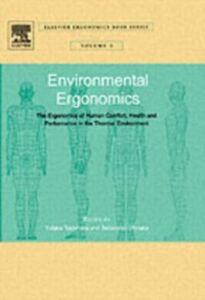 Ebook in inglese Environmental Ergonomics - The Ergonomics of Human Comfort, Health, and Performance in the Thermal Environment Ohnaka, Tadakatsu , Tochihara, Yutaka