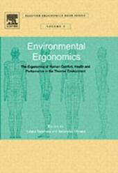 Environmental Ergonomics - The Ergonomics of Human Comfort, Health, and Performance in the Thermal Environment