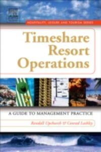 Foto Cover di Timeshare Resort Operations, Ebook inglese di Conrad Lashley,Randall Upchurch, edito da Elsevier Science