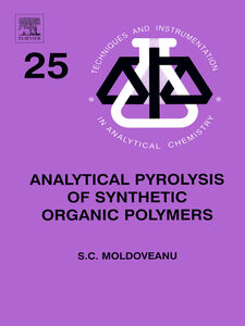 Foto Cover di Analytical Pyrolysis of Synthetic Organic Polymers, Ebook inglese di Serban C. Moldoveanu, edito da Elsevier Science