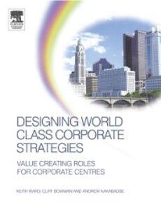 Foto Cover di Designing World Class Corporate Strategies, Ebook inglese di AA.VV edito da Elsevier Science