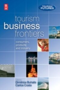 Ebook in inglese Tourism Business Frontiers Buhalis, Dimitrios , Costa, Carlos