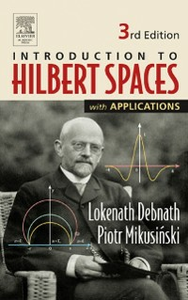 Ebook in inglese Introduction to Hilbert Spaces with Applications Debnath, Lokenath , Mikusinski, Piotr