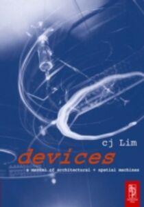 Foto Cover di Devices, Ebook inglese di cj Lim, edito da Elsevier Science