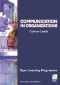 Foto Cover di Communication in Organisations CMIOLP, Ebook inglese di Kate Williams, edito da Elsevier Science