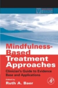 Foto Cover di Mindfulness-Based Treatment Approaches, Ebook inglese di  edito da Elsevier Science