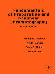 Foto Cover di Fundamentals of Preparative and Nonlinear Chromatography, Ebook inglese di AA.VV edito da Elsevier Science
