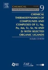 Foto Cover di Chemical Thermodynamics of Compounds and Complexes of U, Np, Pu, Am, Tc, Se, Ni and Zr With Selected Organic Ligands, Ebook inglese di  edito da Elsevier Science