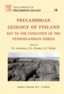 Ebook in inglese Precambrian Geology of Finland Lehtinen, Martti , Nurmi, Pekka A. , Ramo, O.T.