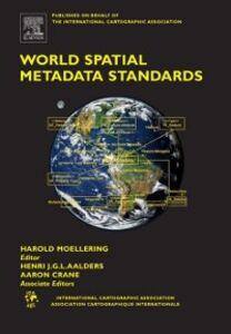 Foto Cover di World Spatial Metadata Standards, Ebook inglese di  edito da Elsevier Science